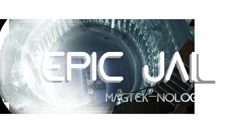 Epic Jail: Les technologies MAGPORT et MAGTEK Epicjail